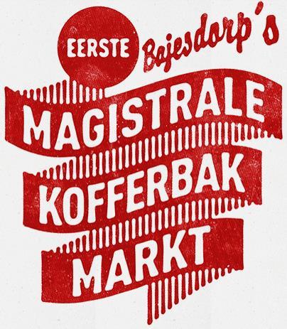 22 januari 2016, 14-18 uur: BAJESDORP'S EERSTE MAGISTRALE KOFFERBAKMARKT
